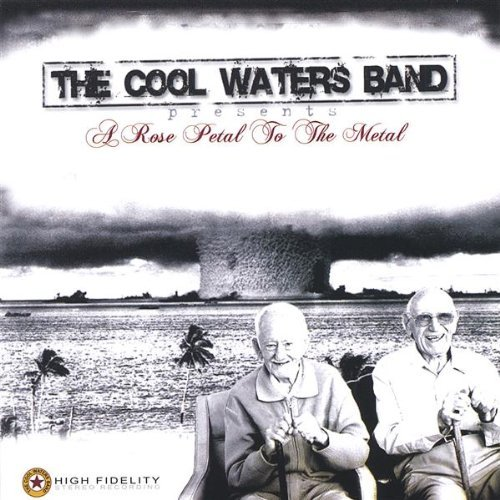 Cool Waters Band One More One