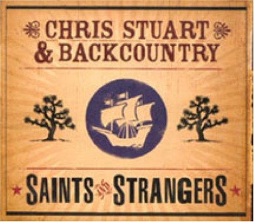 Chris Stuart & Backcountry Saints & Strangers