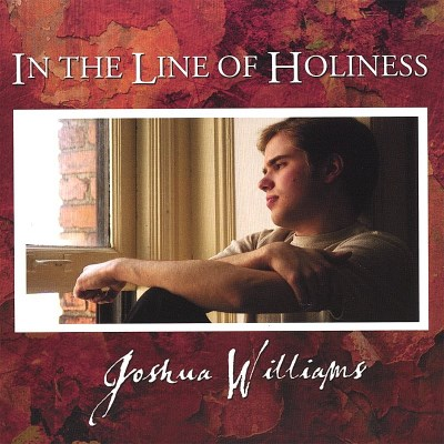 Williams Joshua In The Line Of Holiness