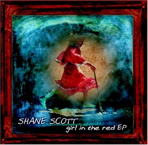 Shane Scott Girl In The Red Ep