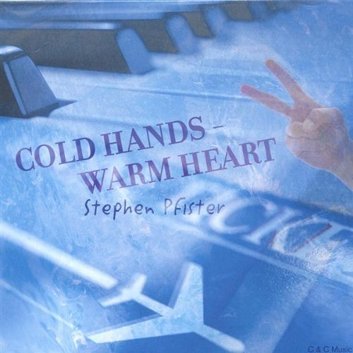 Stephen Pfister Cold Hands Warm Heart