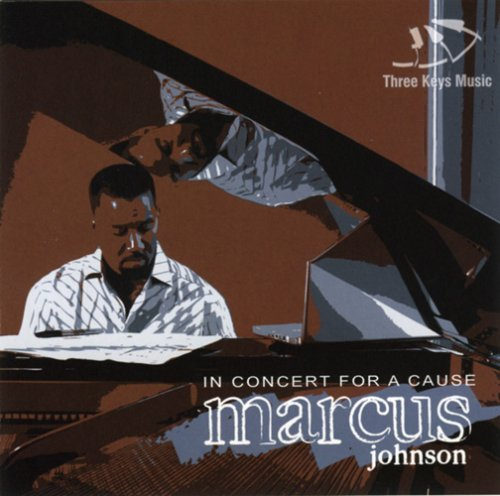 Marcus Johnson In Concert For A Cause