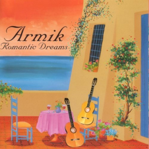 Armik Romantic Dreams