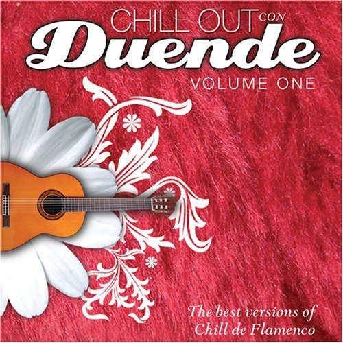 Chill Out Con Duende Vol. 1 Chill Out Con Duende