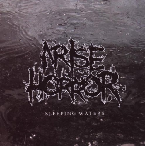 Arise Horror Sleeping Waters