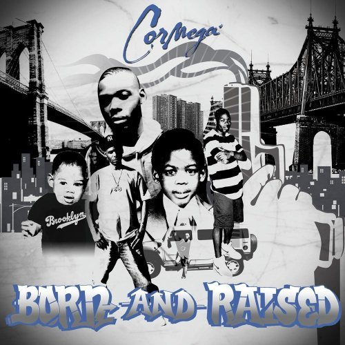 Cormega Born & Raised Explicit Version