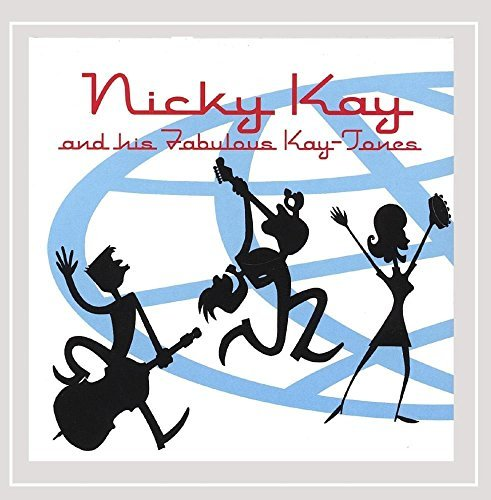 Nicky Kay & His Fabulous Kay Tones Go Crazy Pop!