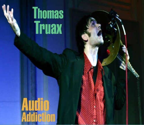 Truax Thomas Audio Addiction Import