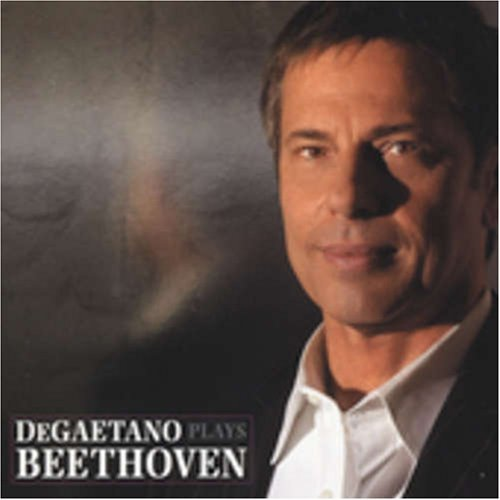 Jan Degaetani Plays Beethoven Degaetano (pno)