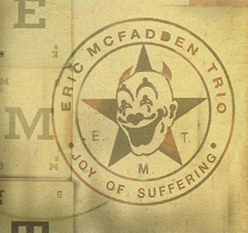 Eric Trio Mcfadden Joy Of Suffering Digipak
