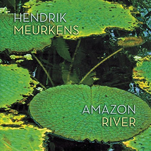 Hendrik Meurkens Amazon River