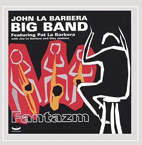 John Big La Barbera Band Fantazm