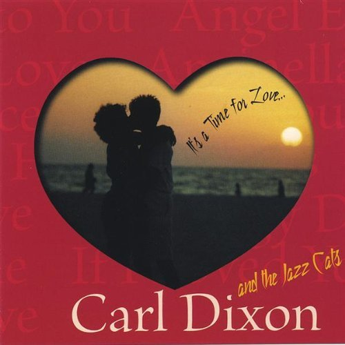 Dixon Carl It's A Time For Love