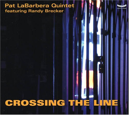 Pat Labarbera Crossing The Line