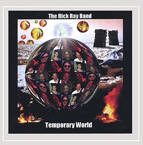 The Rick Ray Band Temporary World