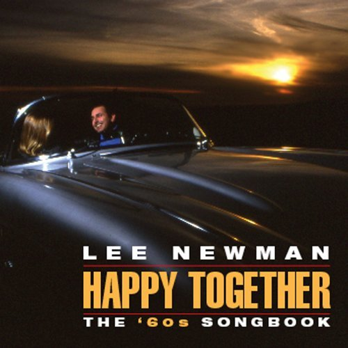 Newman Lee Happy Together The '60s Songbook
