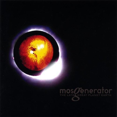 Mos Generator Late Great Planet Earth