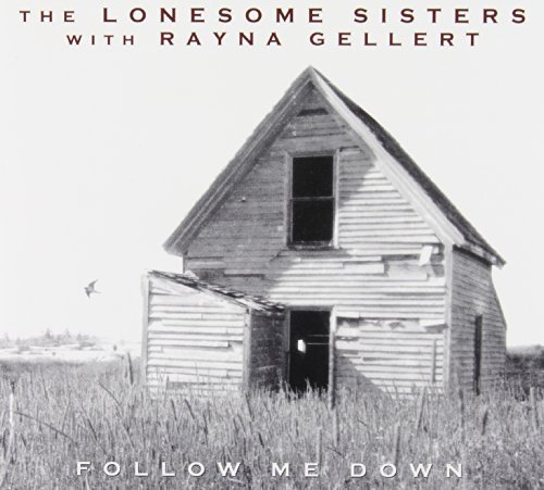 Lonesome Sisters Lonesome Sisters With Rayna Ge