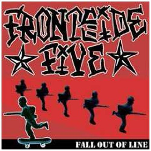 Frontside Five Fall Out Of Line