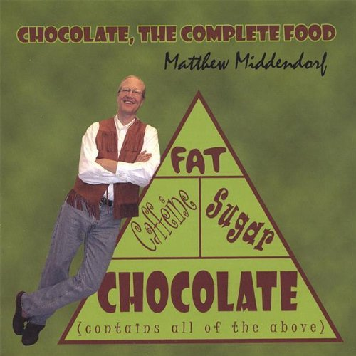 Middendorf Matthew Chocolate The Complete Food