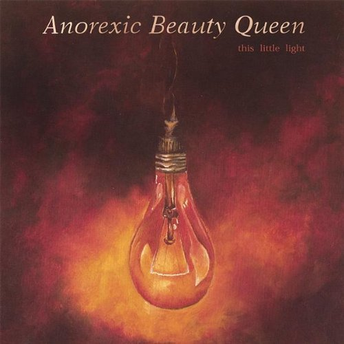 Anorexic Beauty Queen This Little Light