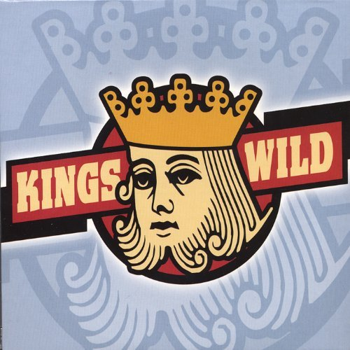 Kings Wild Kings Wild Band
