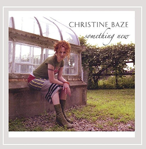 Christine Baze Something New