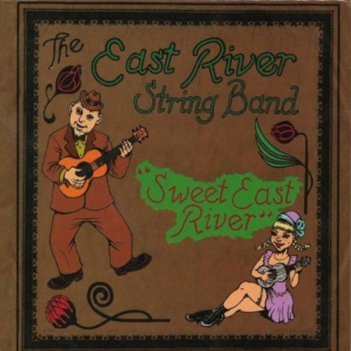 East River String Band Sweet East River Digipak