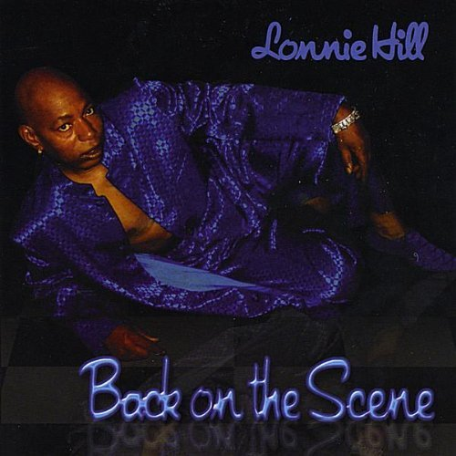 Lonnie Hill Back On The Scene