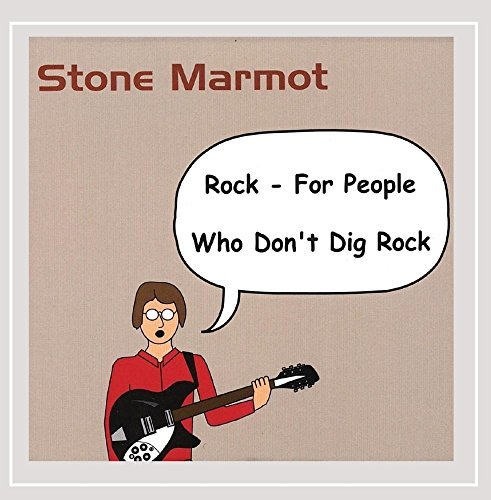 Stone Marmot Rock For People Who Don't Dig
