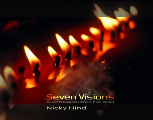 Nicky Hind Seven Visions
