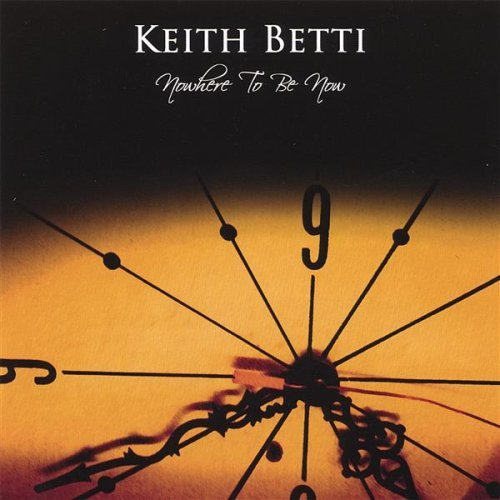 Betti Keith Nowhere To Be Now