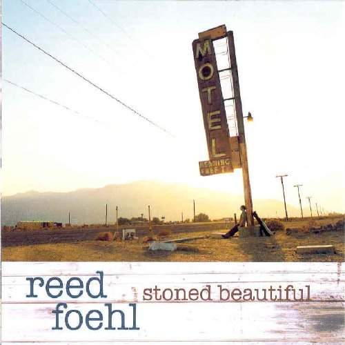 Reed Foehl Stoned Beautiful