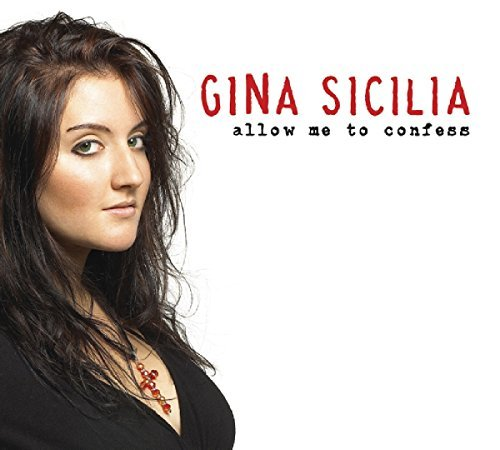 Gina Sicilia Allow Me To Confess