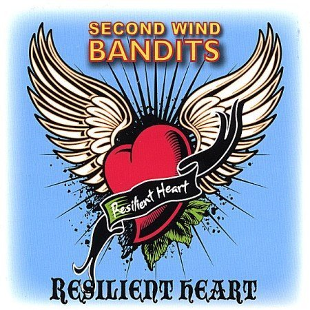 Second Wind Bandits Resilient Heart