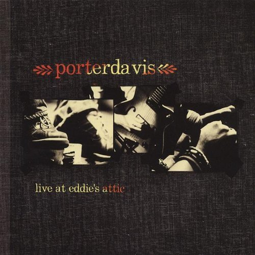 Porterdavis Live At Eddie's Attic