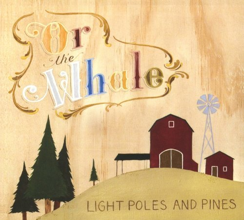 Or The Whale Light Poles & Pines
