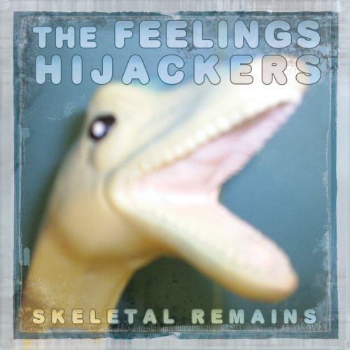 Feelings Hijackers Skeletal Remains
