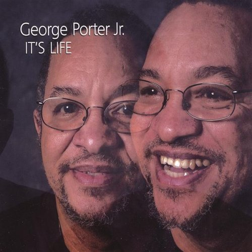 Porter George Jr. It's Life