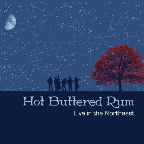 Hot Buttered Rum String Band Live In The Northeast Digipak