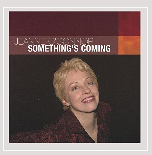Jeanne O'connor Something's Coming