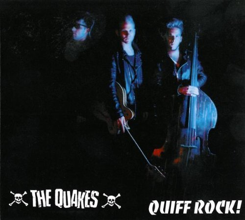 Quakes Quiff Rock