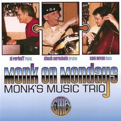 Monk's Music Trio Monk On Mondays