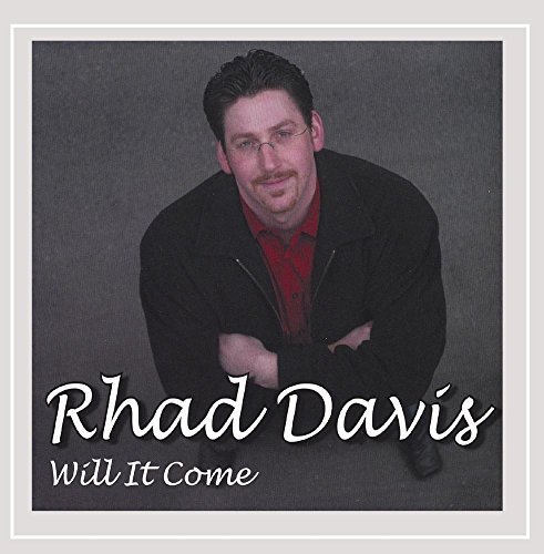 Rhad Davis Will It Come Local