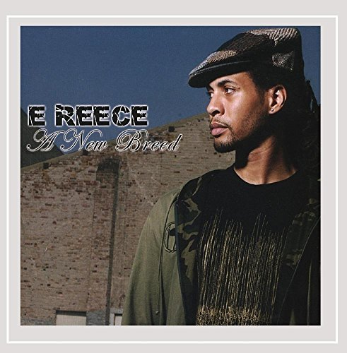 E Reece New Breed