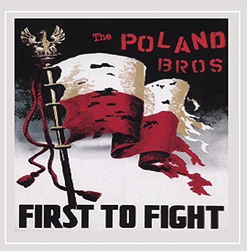 Poland Brothers First To Fight