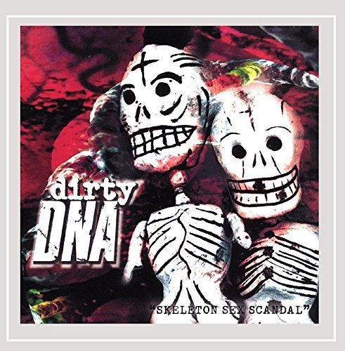 Dirty Dna Skeleton Sex Scandal