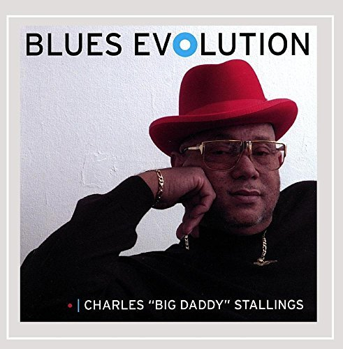 Stallings Charles Big Daddy Blues Evolution