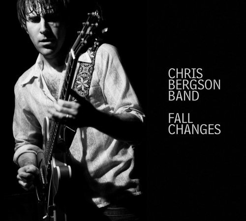 Chris Bergson Band Fall Changes