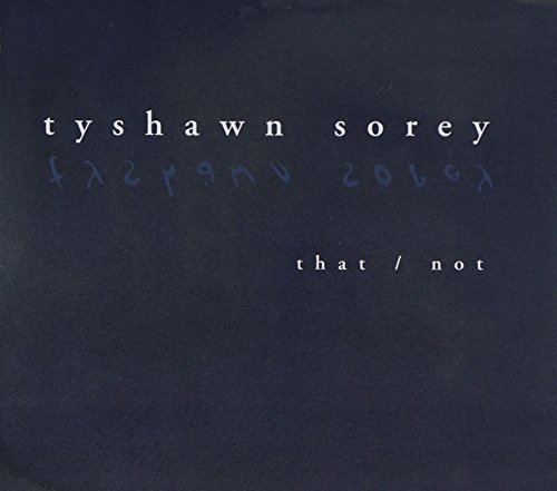 Tyshawn Sorey That Not Digipak